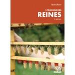 Apiculture- L'élevage des reines, 3e édition